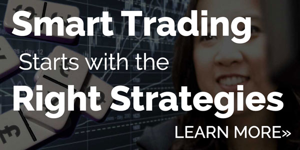 Smart Trading Starts with the Right Strategies